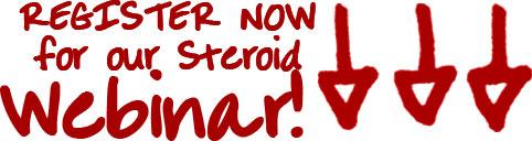 Register For Steroid Webinar